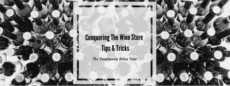 Conquering The Wine Store (Tips & Tricks)